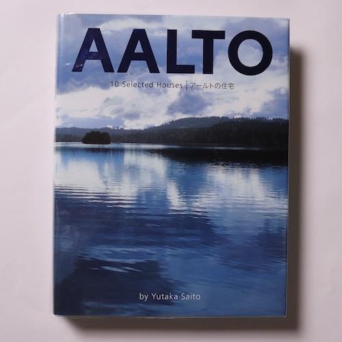AALTO 10 Selected Houses アールトの住宅 / 著者・写真=齋藤裕 編集=三輪直美