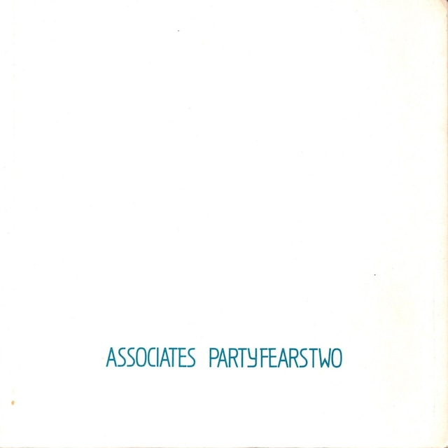 【7inch・英盤】The Associates  /  Party Fears Two