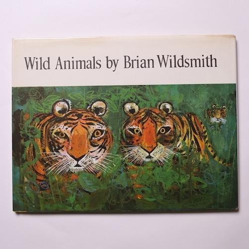 wild animals  / Brian Wildsmith ブライアン・ワイルドスミス