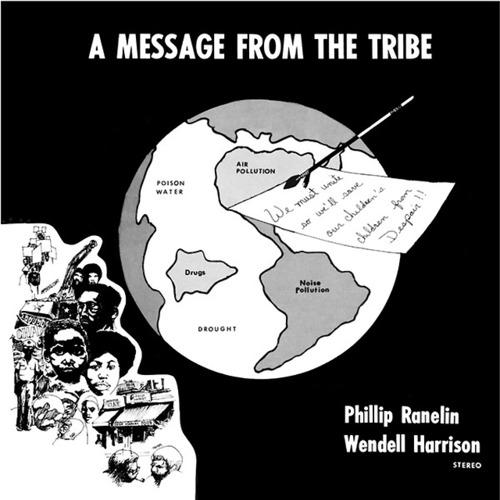 【ラスト1/CD】Phillip Ranelin & Wendell Harrison - A Message From The Tribe