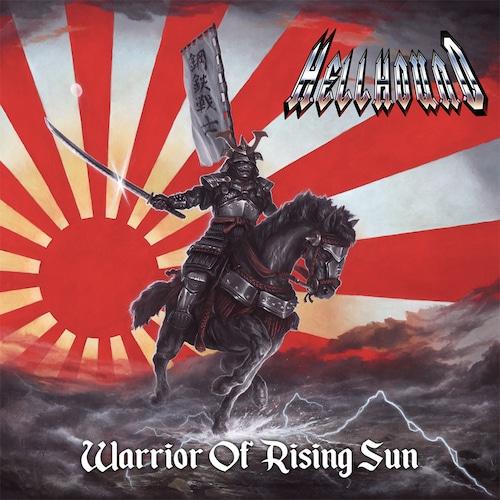 """【特典付き】HELLHOUND """"旭日の戦士 - WARRIOR OF RISING SUN"""""""