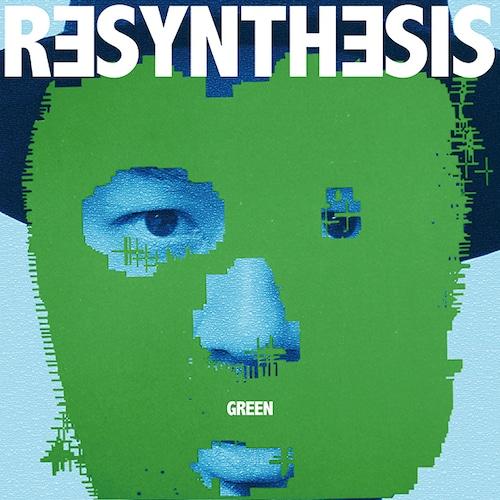 【CD】grooveman Spot - Resynthesis(Green)