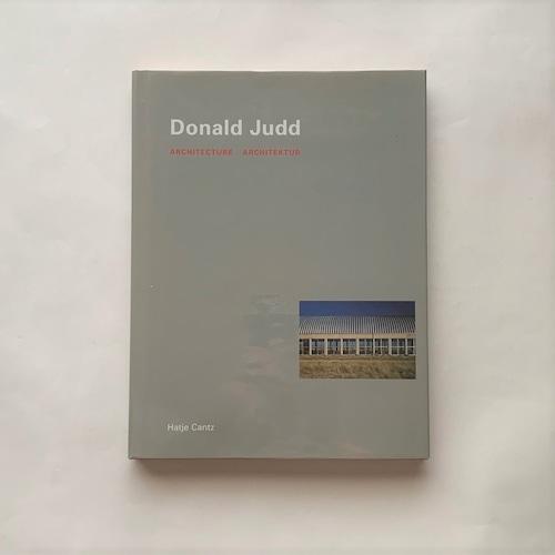 Donald Judd: Architecture Architektur / Donald Judd(ドナルド・ジャッド)