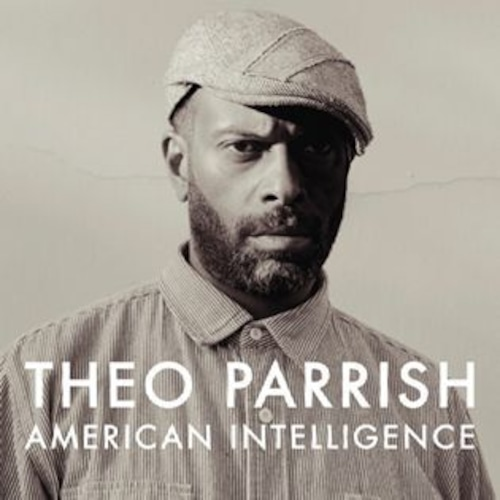 【ラスト1/LP】THEO PARRISH - AMERICAN INTELLIGENCE -3LP Repress -