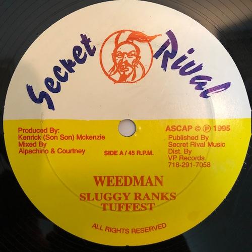 Sluggy Ranks & Tuffest - Weedman【12-50004】