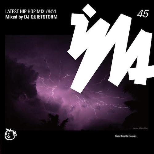 【残りわずか/CD】IMA#45 - DJ Quietstorm