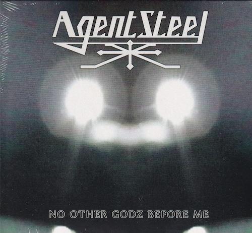 AGENT STEEL 『No Other Godz Before Me (Digi)』