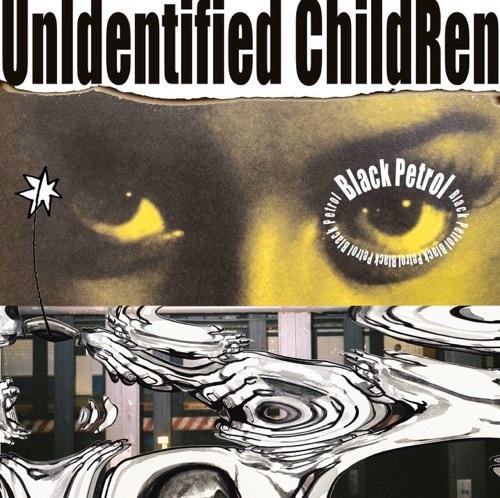 【CD】Black petrol - UnIdentified ChildRen