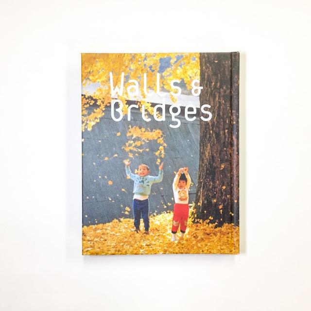 「Walls & Bridges 世界にふれる、世界を生きる」展覧会図録