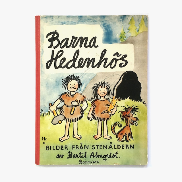 ベッティル・アルムクヴィスト「Barna Hedenhös(げんしじんヘーデンホスおやこ)」《1955-01》