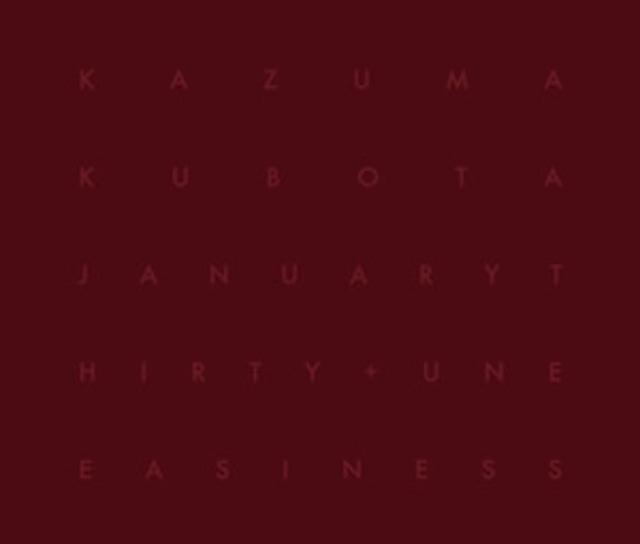 Kazuma Kubota - January Thirty + Uneasiness(CD)