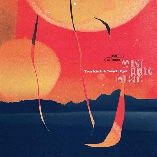 【ラスト1/LP】Tom Misch & Yussef Dayes - What Kinda Music