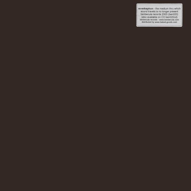 "Reverbaphon – The Medium Thru Which Sound Travels Is No Longer Present (12"") - メイン画像"