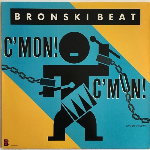 【12inch・英盤】Bronski Beat / C'mon! C'mon!