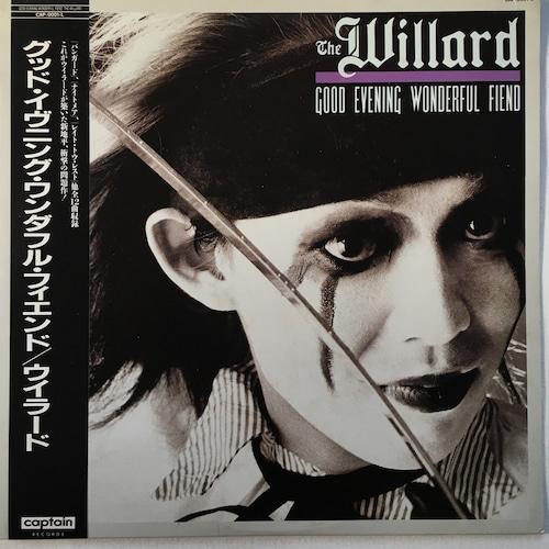 【LP・国内盤】ウィラード / Good Evening Wonderful Fiend