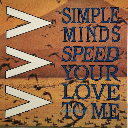 【12inch・英盤】Simple Minds / Speed Your Love To Me (Extended Mix)