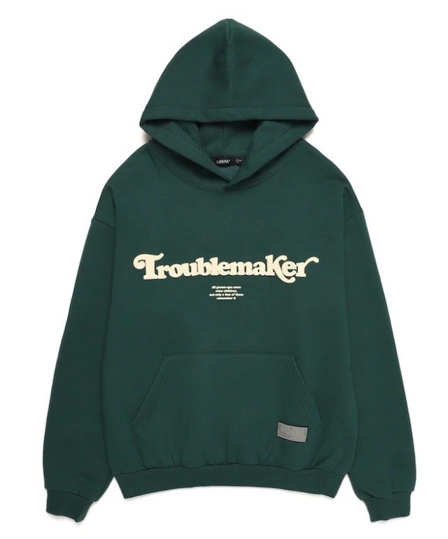 TROUBLEMAKER HOODIE / GREEN