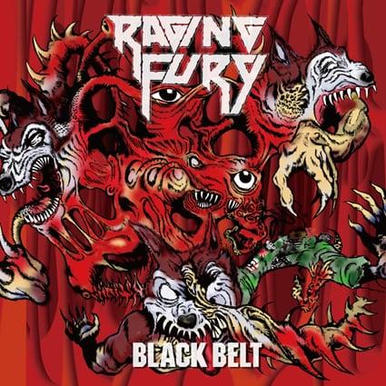 "RAGING FURY ""Black Belt"""