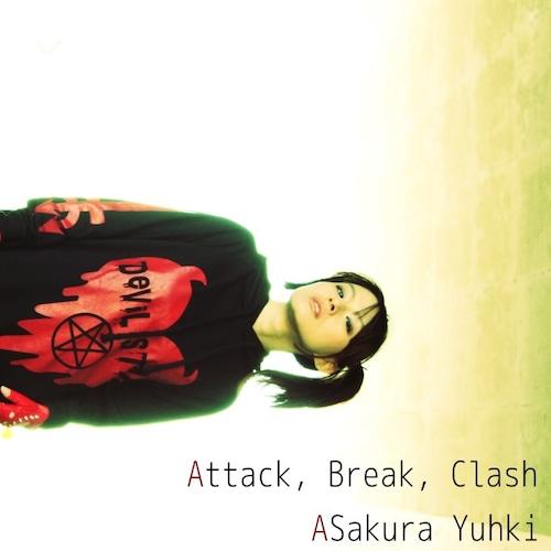亜桜ゆぅき 4-5th CD 「Attack, Break, Clash」