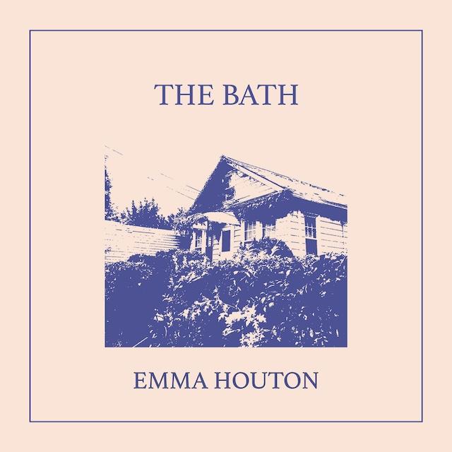 【レコード】EMMA HOUTON - THE BATH(TRAPPED ANIMAL)
