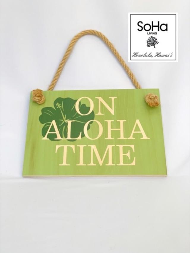 ハワイ限定商品を安心の国内配送で!≪正規輸入品≫日本未発売!【Soha Living/ ソーハリビング】ハワイアンウッドサイン on aloha time 木製ボード