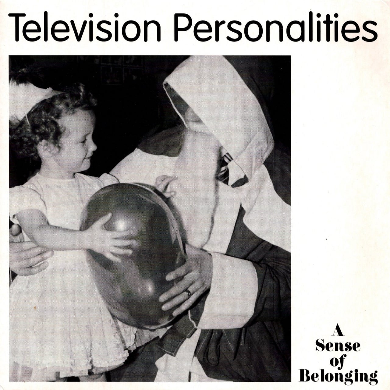 【7inch・英盤】Television Personalities / A Sense Of Belonging