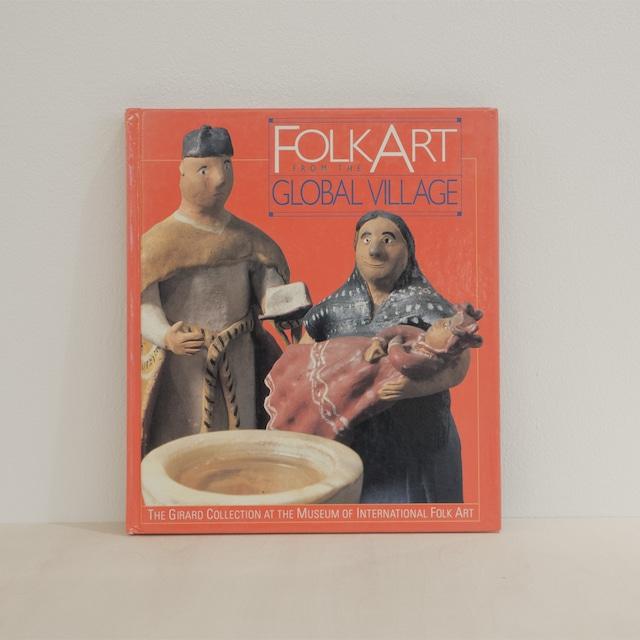 古書 再入荷 Folk Art from the Global Village / The Girard Collection at the Museum of International Folk Art