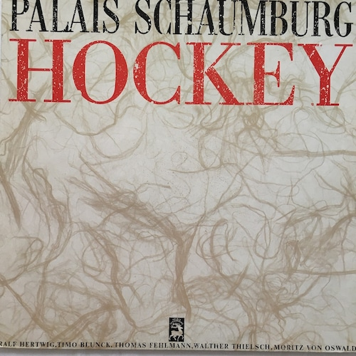 【12inch・独盤】Palais Schaumburg  / Hockey