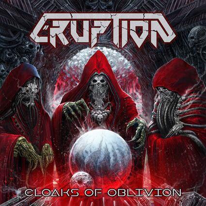 "ERUPTION ""Cloaks of Oblivion"""