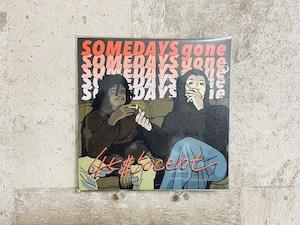 Someday's gone / 45$50cent