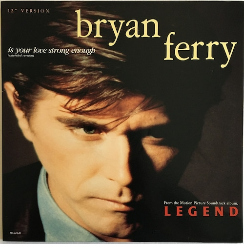 【12inch・米盤】Bryan Ferry  /  Is Your Love Strong Enough (Extended Version)