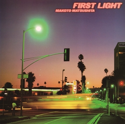 松下誠 - First Light (3rdプレス)