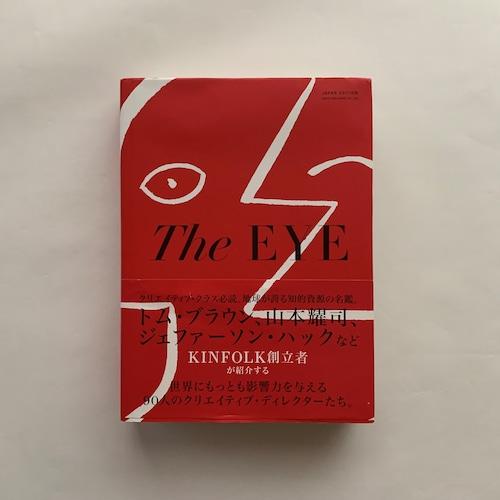 The EYE   世界的なクリエイティブ・ディレクター90名の洞察力をたどる旅  / ネサイン・ウィリアムス