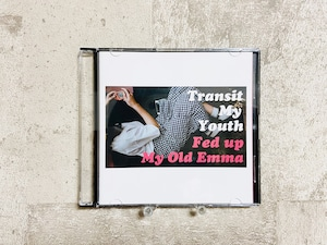 Transit My Youth / Fed Up