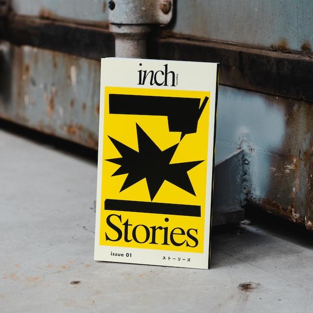 inch magazine issue01 Stories