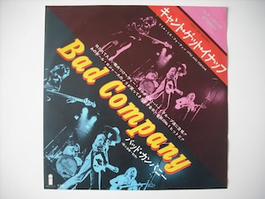 """【7""""】BAD COMPANY / CAN'T GET ENOUGH"""