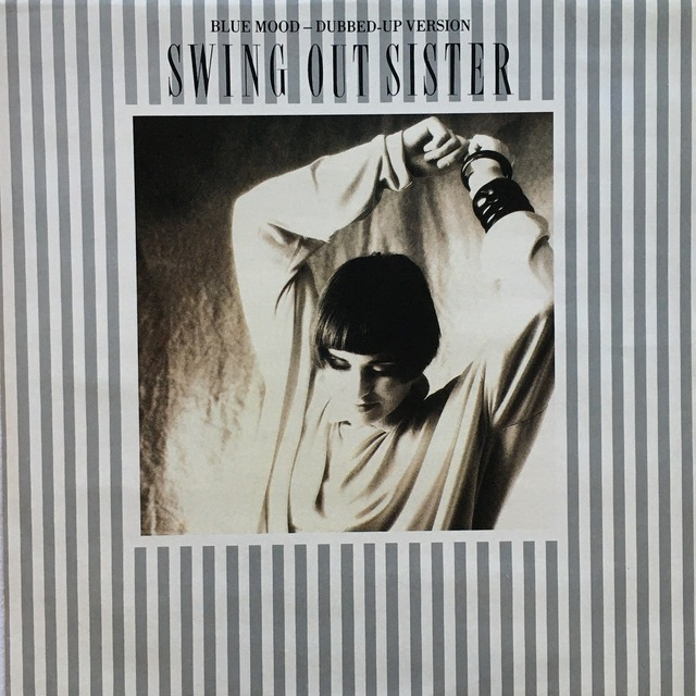 【12inch・英盤】Swing Out Sister / Blue Mood (Dubbed-Up Version)