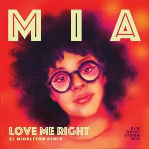 """【残りわずか/7""""】MIA. - LOVE ME RIGHT (XL MIDDLETON REMIX) / LOVE ME RIGHT (QUIET STORM REMIX) -限定盤-"""