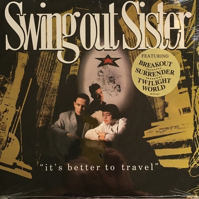 【LP・米盤】Swing Out Sister / It's Better To Travel