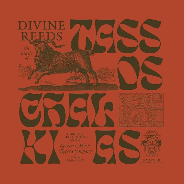 【レコード】Tassos Chalkias「Divine Reeds」(Radio Martiko)