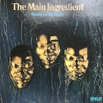 The Main Ingredient – Shame On The World