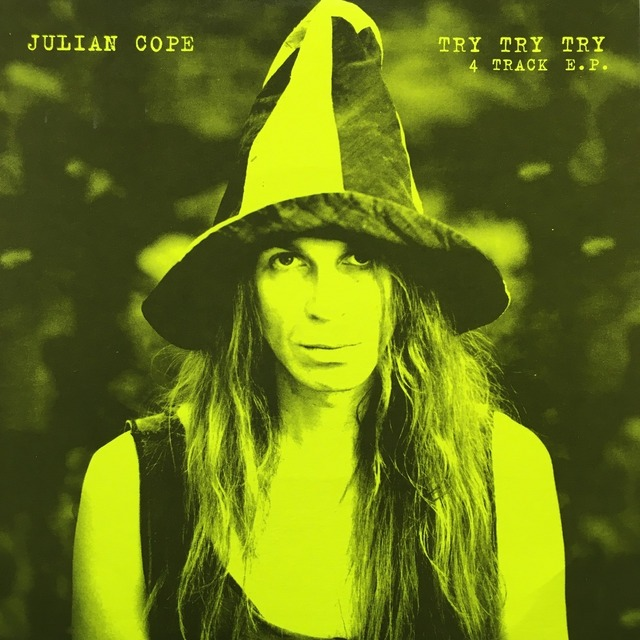 【7inch・英盤】Julian Cope  /  Try Try Try
