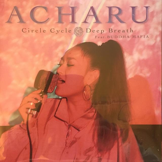 ACHARU-CIRCLE CYCLE / DEEP BREATH