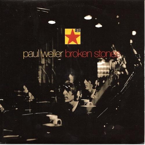 【7inch・英盤】Paul Weller / Broken Stones