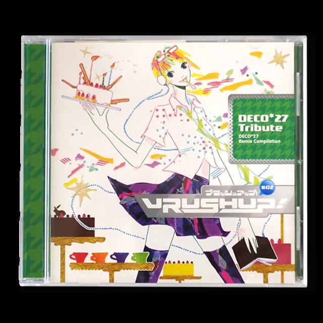 VRUSH UP! #02 -DECO*27 Tribute- - メイン画像