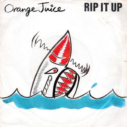 【7inch・英盤】Orange Juice /  Rip It Up