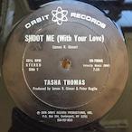 Tasha Thomas – Shoot Me (With Your Love)
