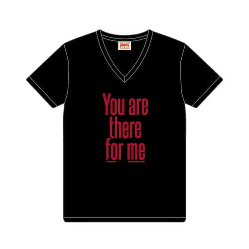 Support Tシャツ[You are there for me]