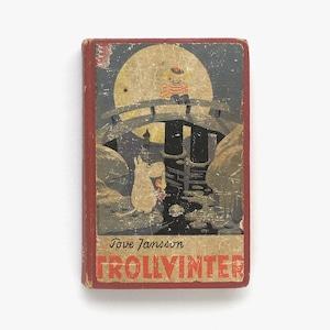 トーヴェ・ヤンソン「Trollvinter(ムーミン谷の冬)」《1957-01》