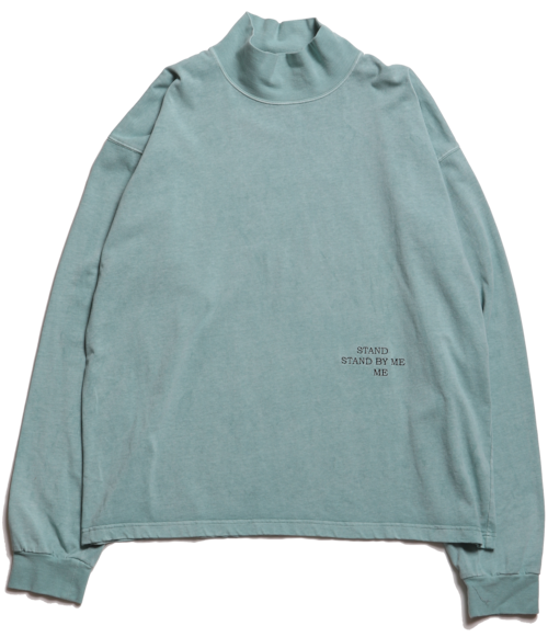 """CC """"STAND BY ME"""" L/S MOCKNECK TEE -FADE GREEN-"""